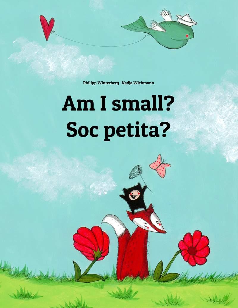 Soc petita?