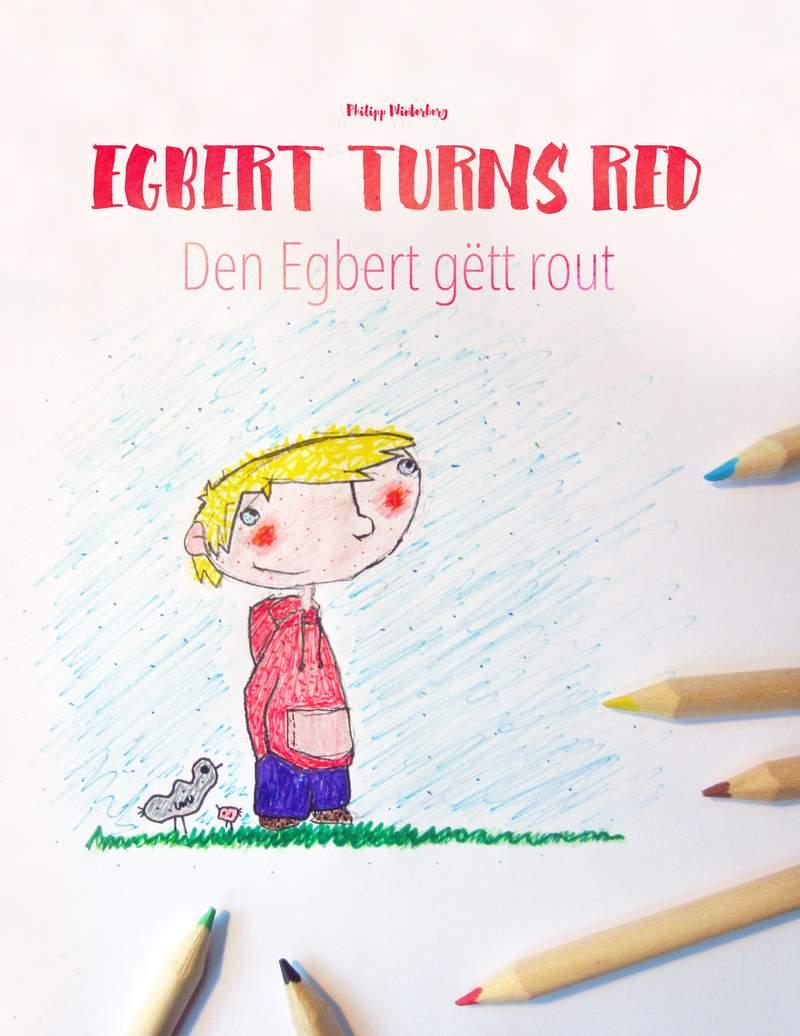 Den Egbert gëtt rout